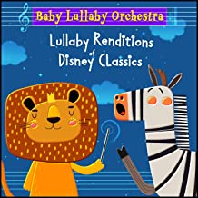 Lullaby Renditions of Disney Classics