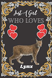 Just A Girl Who Loves Lynx: Cute College Ruled Notebook. Pretty Lined Journal & Diary for Writing & Note Taking for Girls ...