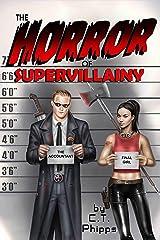 The Horror of Supervillainy (The Supervillainy Saga Book 7) Kindle Edition