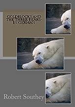 Goldilocks and the three Bears- in German (German Edition)