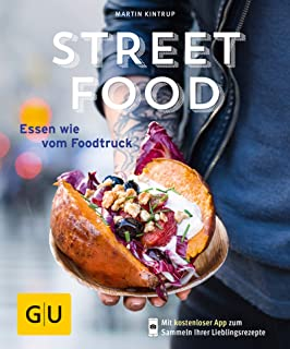 Streetfood: Essen wie vom Foodtruck (Jeden-Tag-Küche)