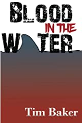 Blood in the Water (English Edition) Format Kindle