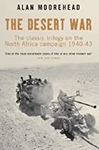 The Desert War: The Classic Trilogy on the North African Campaign 1940-43 (English Edition)