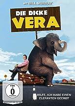 Die dicke Vera - Hilfe, ich habe einen Elefanten geerbt