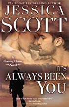 It's Always Been You: A Coming Home Novel