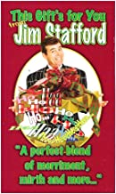 This Gift's for You From Jim Stafford: A Perfect Blend of Merriment, Mirth and More...