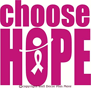 Wall Décor Plus More WDPM2146 Choose Hope Wall Quote with Cancer Ribbon Vinyl Wall Sticker Decal, 18 W x 17 H, Hot Pink, ...