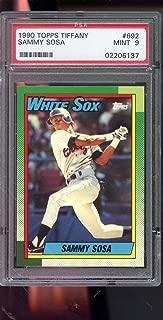 1990 Topps Tiffany #692 Sammy Sosa ROOKIE RC MINT PSA 9 Graded Baseball Card MLB