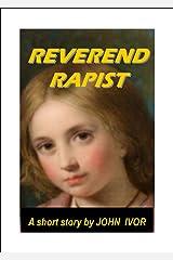 Reverend Rapist Kindle Edition