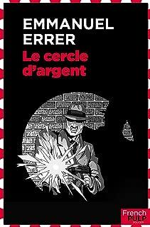 Le cercle d'argent (French Edition)