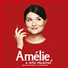 Amelie - A New Musical Original Broadway Cast Recording