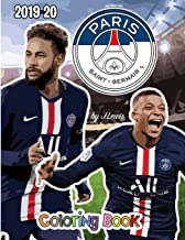 Neymar and Paris Saint-Germain F.C.: The Soccer Coloring and Activity Book: 2019-2020 Season