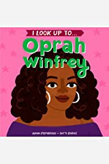 I Look Up To...Oprah Winfrey Kindle Edition
