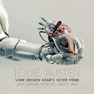 Some Broken Hearts Never Mend (Sefi Carmel Robotic Radio Mix)