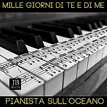 Mille giorni di te e di me (Instrumental Piano Version)