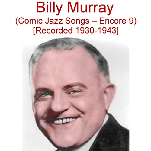 It's the Same Old Shillelagh (Recorded 1940) by Billy Murray