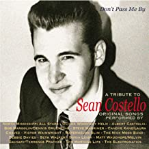 Don't Pass Me By, A Tribute To Sean Costello (Various Artists)