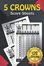 5 Crowns Score Sheets: 120 Score pads for Score Keeping (5 Crowns )...Black Red Cover Design