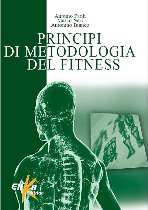 Principi di metodologia del fitness (italiano) copertina flessibile 978-8895197852