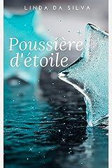 Poussière d'étoile Format Kindle