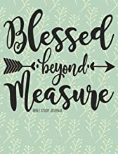 Blessed Beyond Measure Bible Study Journal: 3 Month Planner for Recording Scripture, Church Sermons, Daily Tasks, Reflections and More