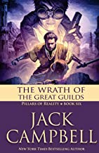 The Wrath of the Great Guilds (The Pillars of Reality) (Volume 6)