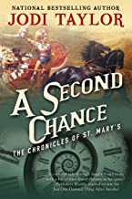 A Second Chance: The Chronicles of St. Mary's Book Three