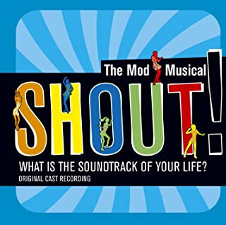 shout the mod musical