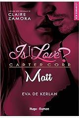 Is it love ? - Matt Format Kindle