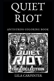Quiet Riot Antistress Coloring Book