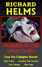 Murders In The Vieux Carre: Four Pat Gallegher Novels