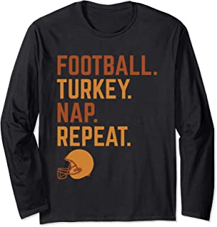 Football Turkey Nap Repeat Long Sleeve T-Shirt