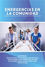 EMERGENCIAS EN LA COMUNIDAD (Spanish Edition)