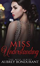 Miss Understanding (The Miss Series Book 1) (English Edition)