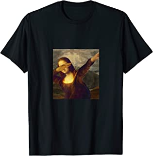 Dabbing Mona Lisa - Funny Art Teacher T-Shirt