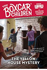 The Yellow House Mystery (The Boxcar Children Mysteries Book 3) Kindle Edition