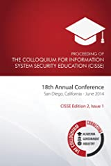 Proceeding of the Colloquium for Information System Security Education (2nd Ed) (CISSE Proceedings) (English Edition) Format Kindle