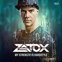 My Strength is Hardstyle