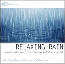 Relaxing Rain: Natural Rain Sounds for Sleeping and Stress Relief, Nature Sounds for Deep Sleep, Meditation, & Relaxation
