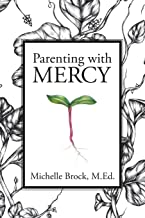 Parenting with Mercy