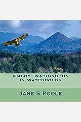 Amboy, Washington in Watercolor Paperback