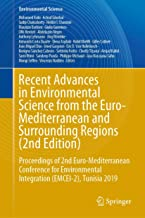 Recent Advances in Environmental Science from the Euro-Mediterranean and Surrounding Regions (2nd Edition): Proceedings of...