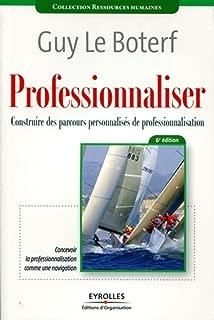 Professionnaliser (French Edition)