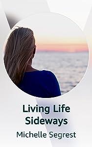 Living Life Sideways