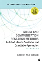 Media and Communication Research Methods - International Student Edition: An Introduction to Qualitative and Quantitative Approaches