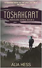 Toskaheart (Travelers Series: Book 0) (English Edition)