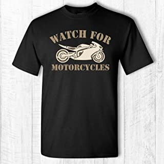 Watch for Motorcycles T Shirt - Sport Bike t-shirt - Crotch Rocket Motorcycle Safety Awareness Shirt