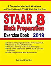 STAAR 8 Math Preparation Exercise Book: A Comprehensive Math Workbook and Two Full-Length STAAR 8 Math Practice Tests