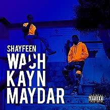 Wach Kayn Maydar [Explicit]