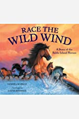 Race the Wild Wind: A Story of the Sable Island Horses Library Binding